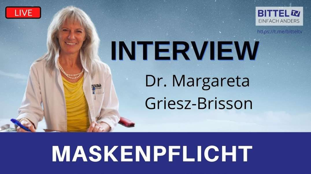 LIVE - Interview mit Dr. Margareta Griesz-Brisson - Maskenpflicht