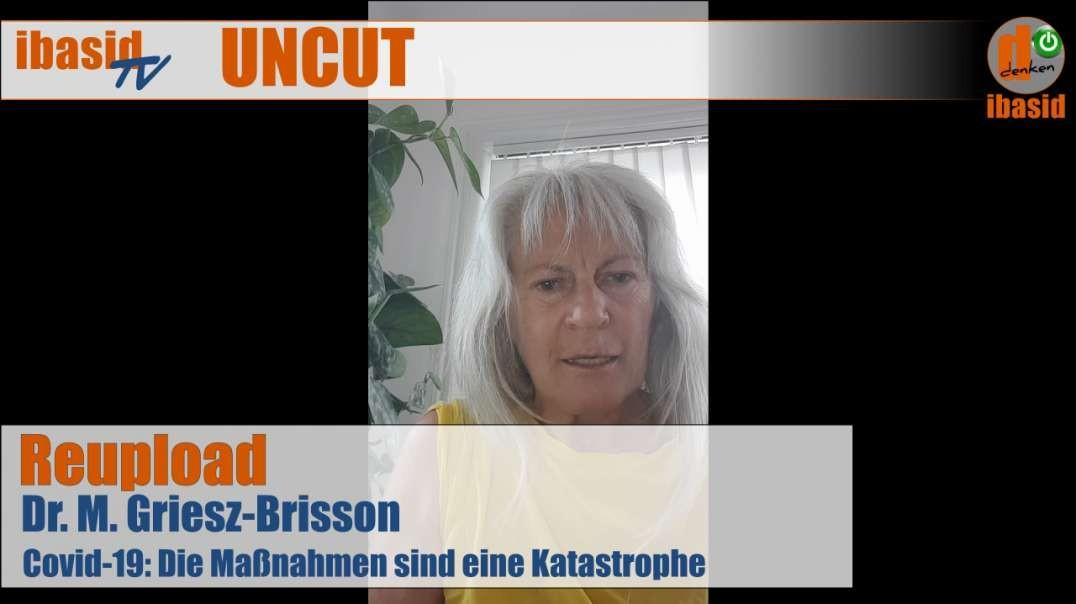 Erstes gelöschtes Video auf Youtube: Dr. Griesz-Brisson - Die Maßnahmen sind eine Katastrophe