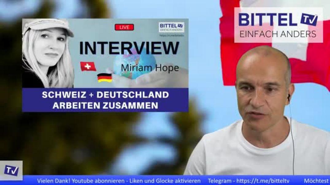 LIVE - Interview mit Miriam Hope - Schweiz und Deutschland arbeiten zusammen