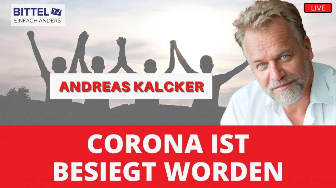 LIVE - Interview mit Andreas Kalcker - Corona ist besiegt worden