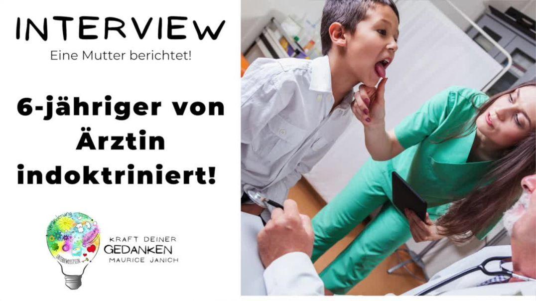6-jähriger von Ärztin indoktriniert!