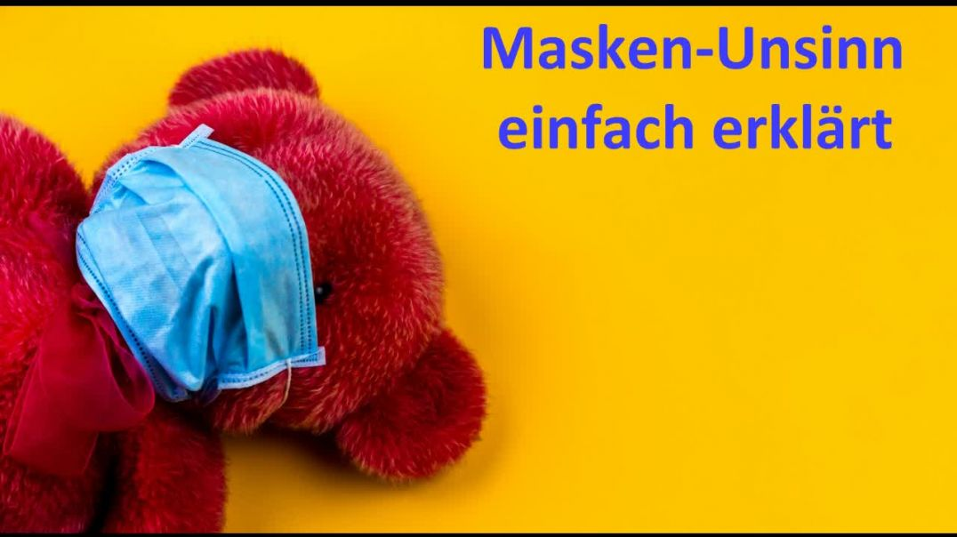 Masken-Unsinn einfach erklärt