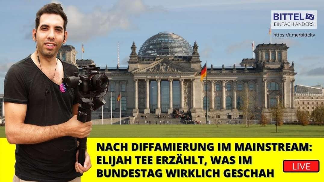 LIVE - Nach Diffamierung im Mainstream ELIJAH TEE erzählt, was im Bundestag WIRKLICH geschah