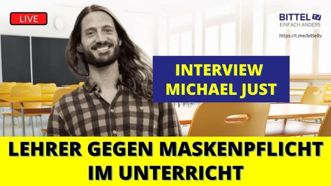 LIVE - Interview mit Michael Just - Lehrer gegen Maskenpflicht im Unterricht