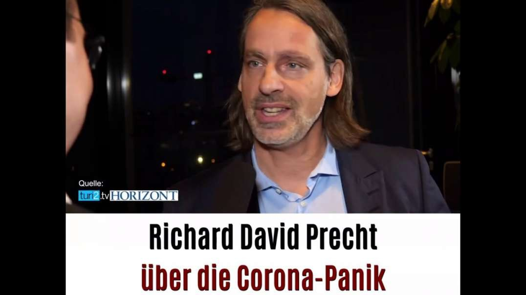 Corona Panikmache Teil 8 - Richard David Precht über die Corona-Panik