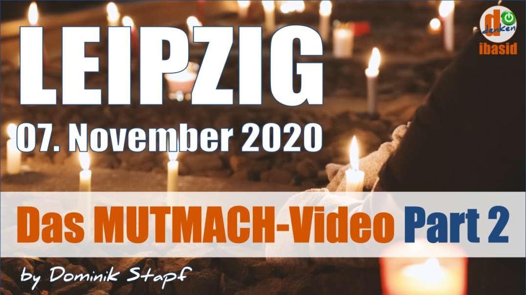 Das MUTMACH-Video 2: Leipzig, 07.11.2020 - Die etwas andere Perspektive