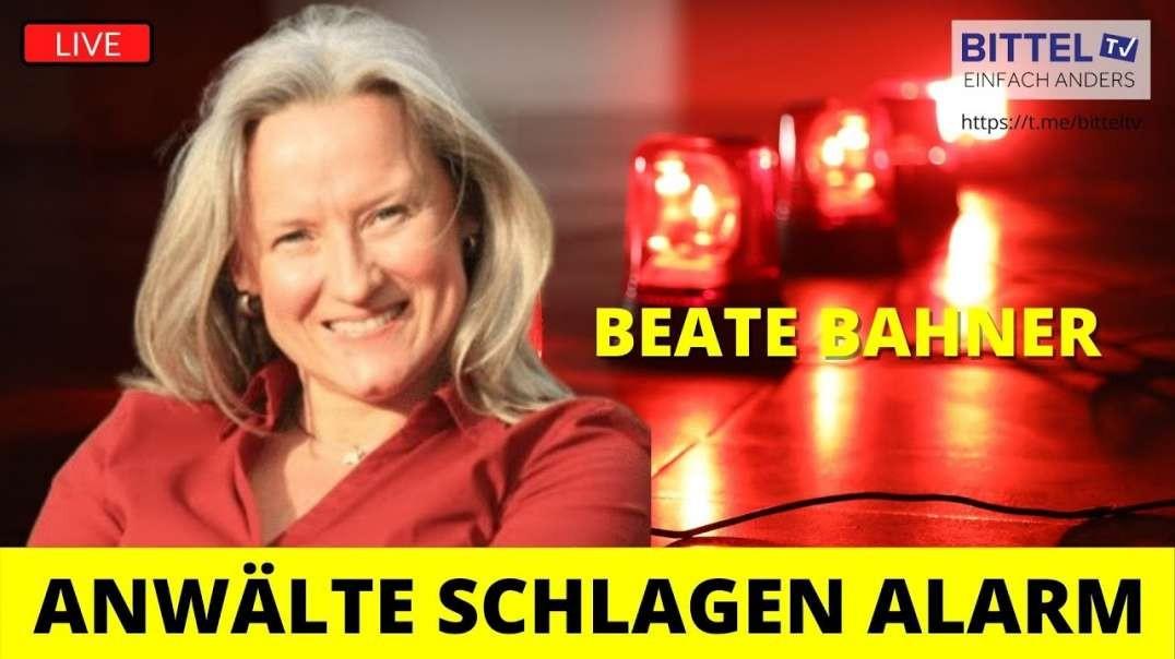 LIVE - Anwälte schlagen Alarm - Interview mit Beate Bahner