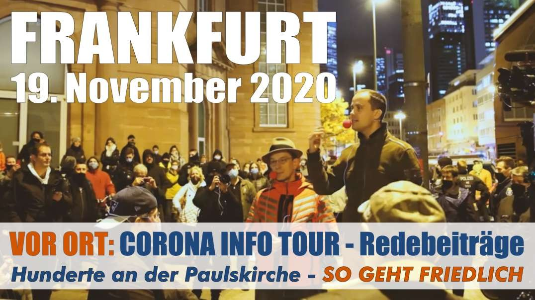 VOR ORT: 19.11.2020 Frankfurt am Main - CORONA INFO Tour: Demokratiebewegung nicht mehr aufzuhalten