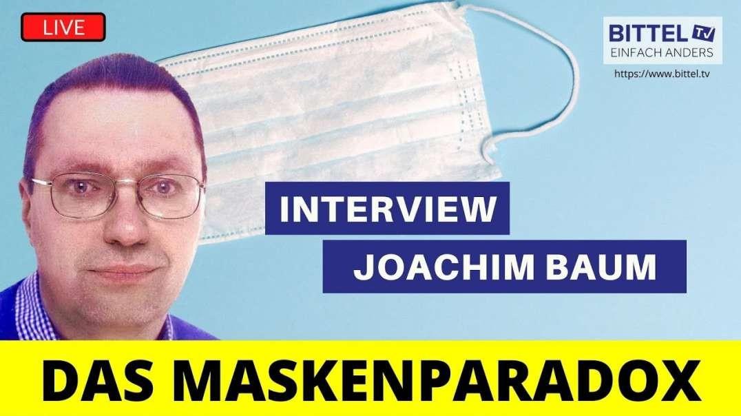LIVE - Das Maskenparadox - Interview mit Joachim Baum