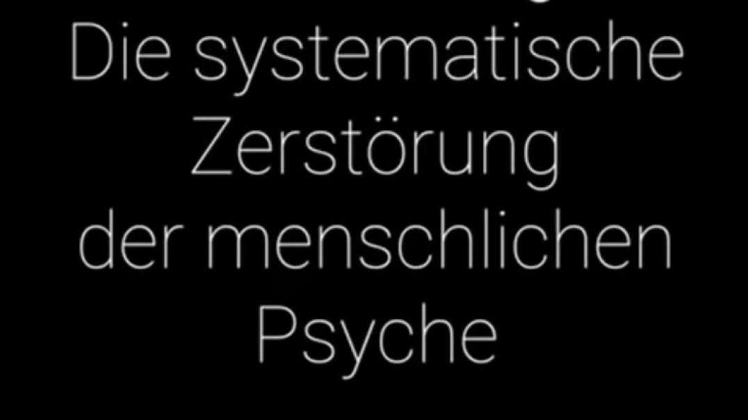 """""""Die systematische Zerstörung der menschlichen Psyche"""" David Icke - Deutsche Fassung von 10min"""