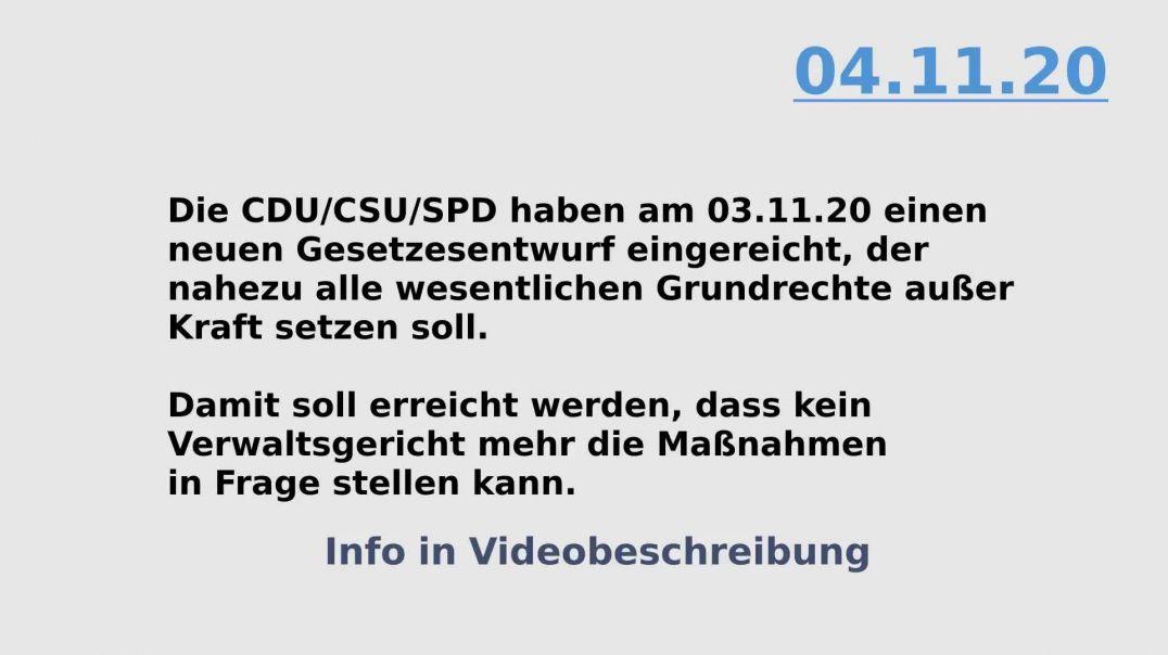 Eilmeldung 04.11.20 (Update 18.11) Gesetzesvorlage Abschaffung Grundrechte