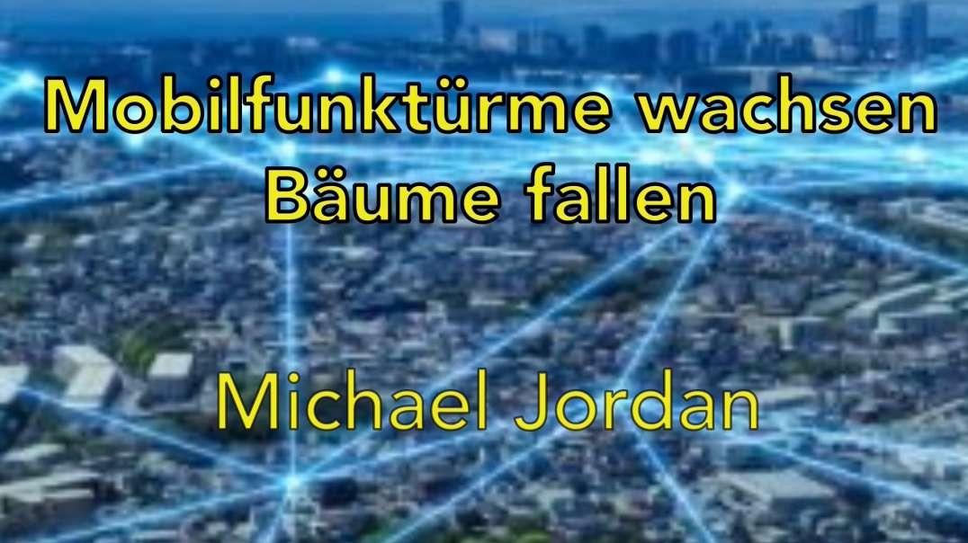 MOBILFUNKTÜRME WACHSEN - BÄUME FALLEN