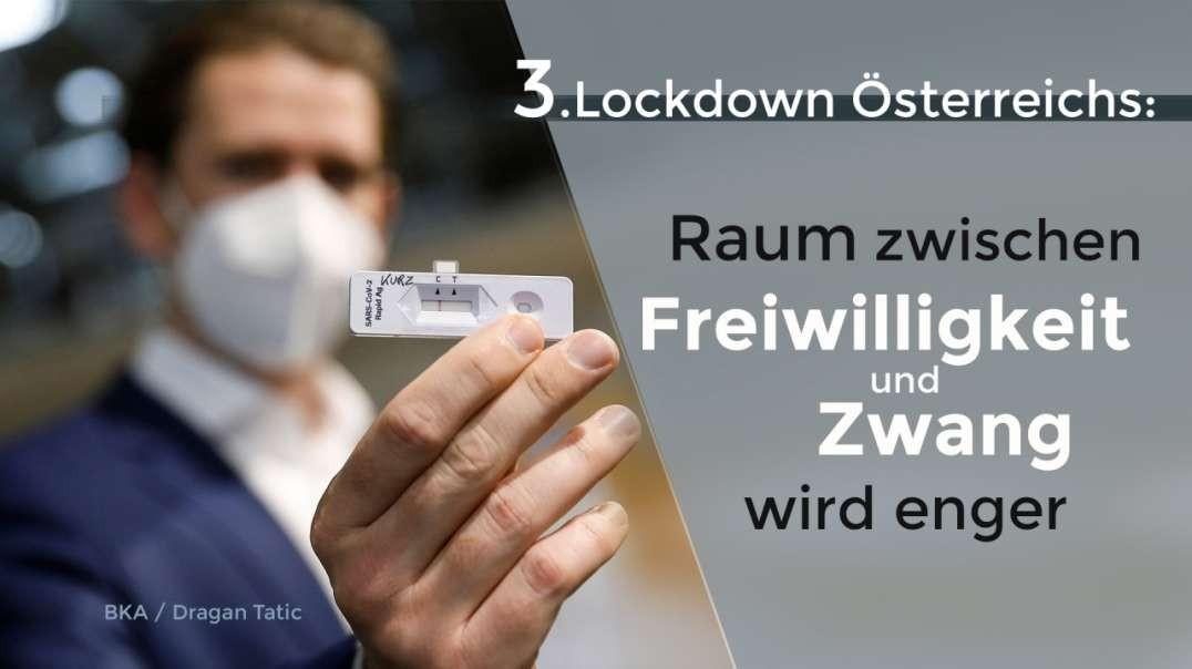 3. Lockdown Österreichs: Raum zwischen Freiwilligkeit und Zwang wird enger (kla.tv/17805)