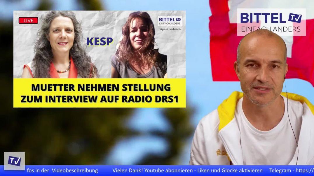 LIVE - Muetter nehmen Stellung zum Interview betreffend KESP auf Radio DRS 1
