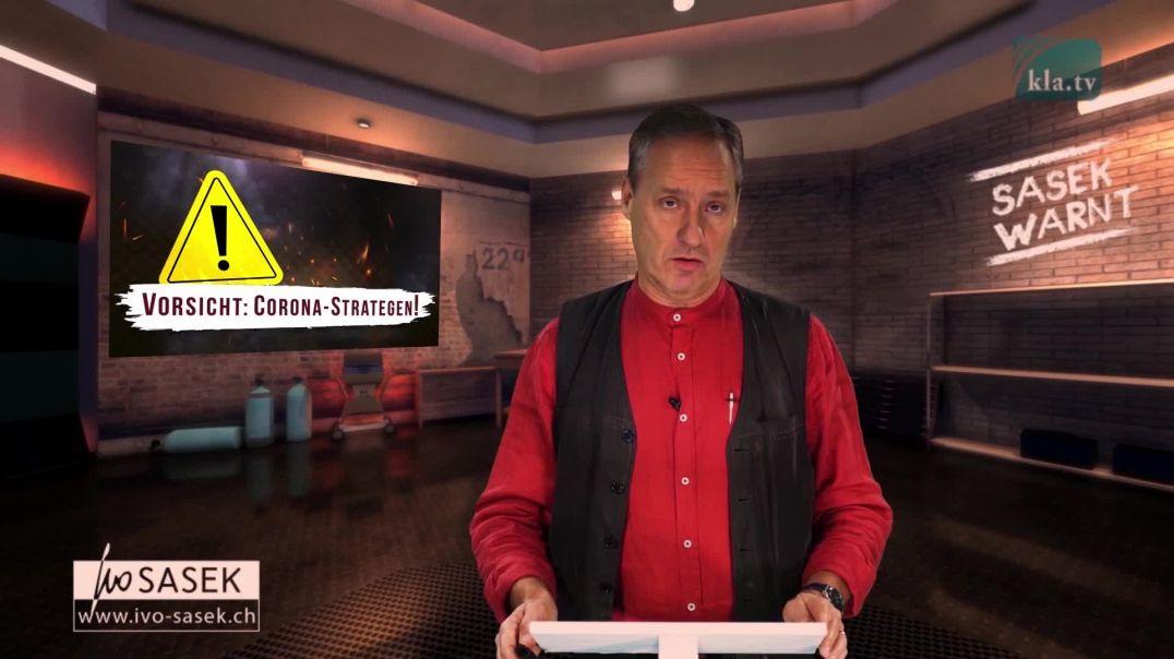 IVO SASEK WARNT alle freien Aufklärer – Vorsicht: Corona-Strategen!