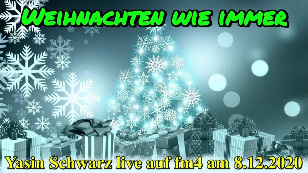 WEIHNACHTEN WIE IMMER: Yasin Schwarz live auf fm4 am 8.12.2020