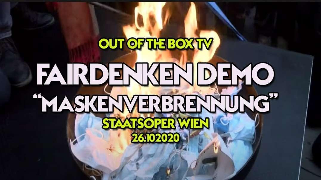 FAIRDENKEN DEMO WIEN ++ 26.10.2020 ++ Maskenverbrennung - Staats-Oper-Wien