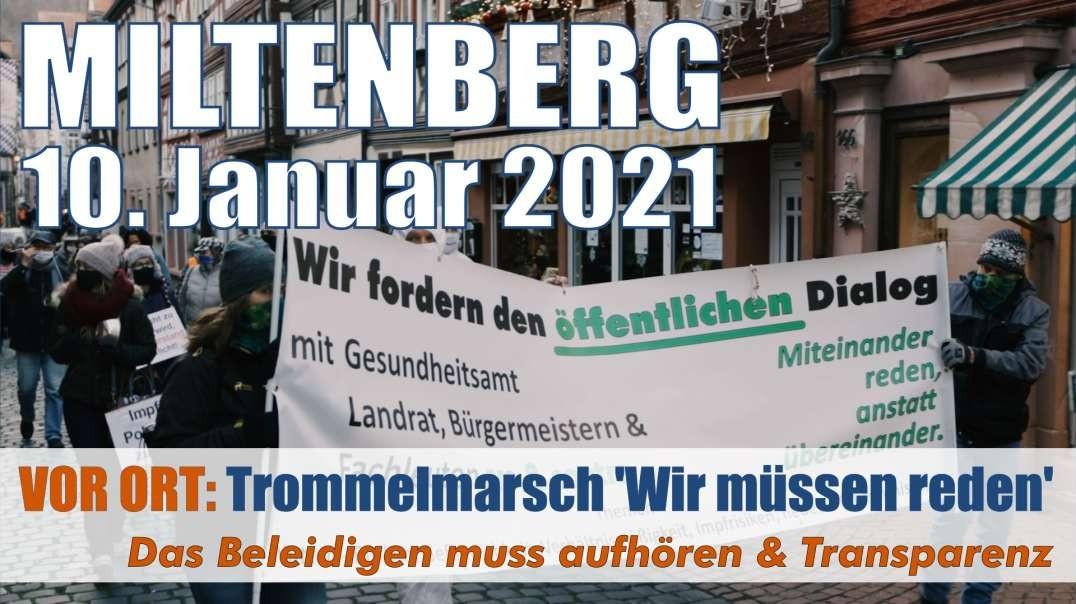 VOR ORT: Auszüge - 10.01.2021 Miltenberg Trommelmarsch - Wir müssen reden