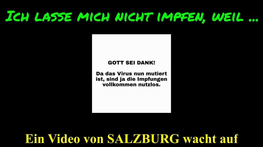 ICH LASSE MICH NICHT IMPFEN, WEIL ... - Ein Video von SALZBURG wacht auf