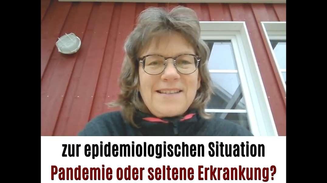 Pandemie oder seltene Erkrankung? - Frau Dr. med. Gerlind Läger