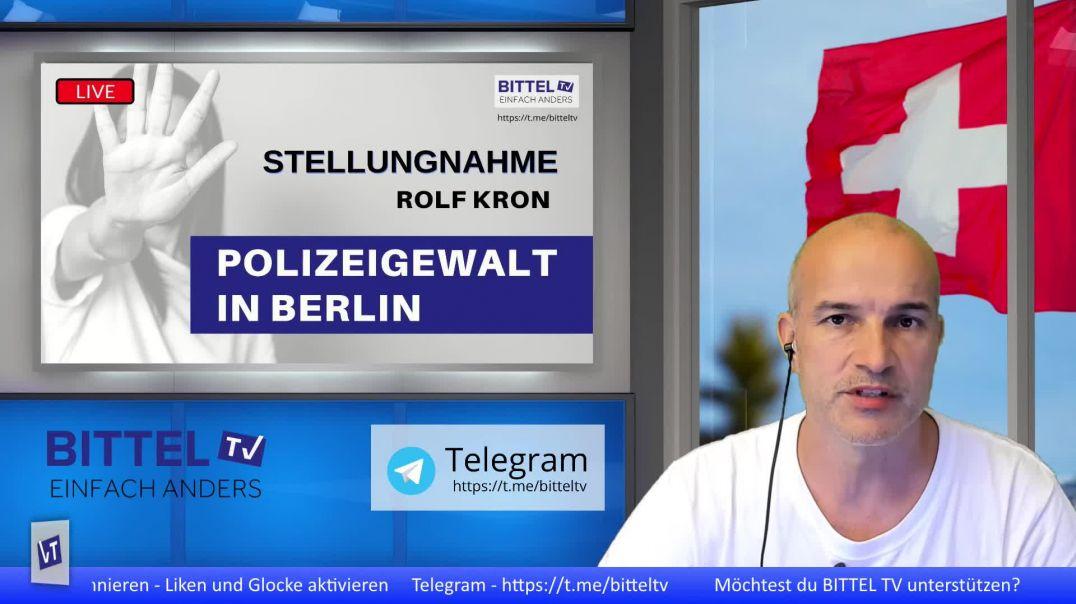 LIVE - Stellungnahme Rolf Kron - Polizeigewalt in Berlin am 29. August 2020