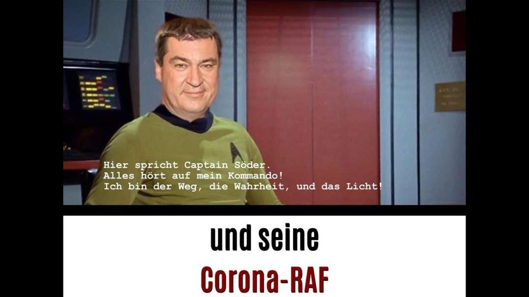 Captain Söder und seine Corona-RAF