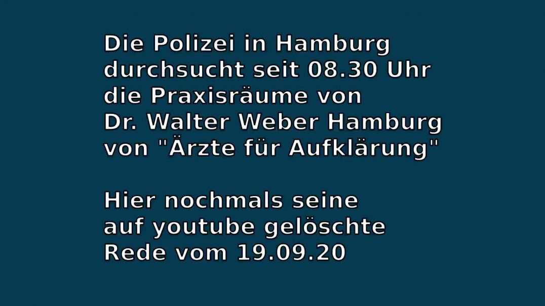 Hausdurchsuchung Dr. Walter Weber 16.02.21 (Rede 19.09.20)