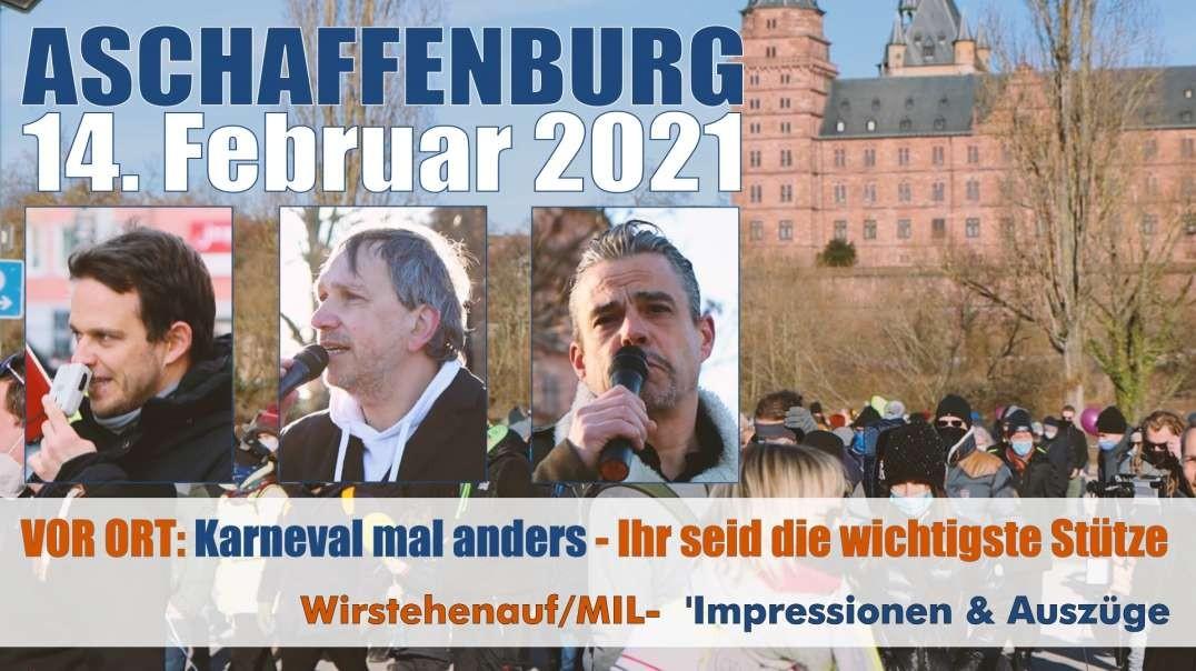 VOR ORT Impressionen & Auszüge: 14.02.2021 Aschaffenburg - Karneval mal anders