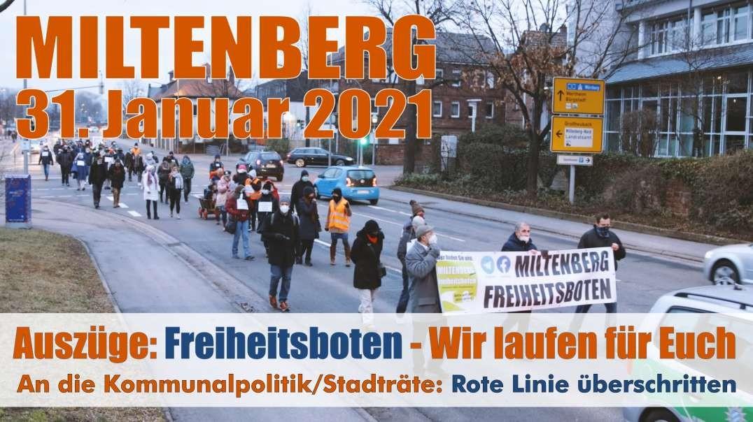 VOR ORT - Auszüge: 31.01.2021 Miltenberg, Freiheitsboten Umzug 'Wir laufen für Euch'