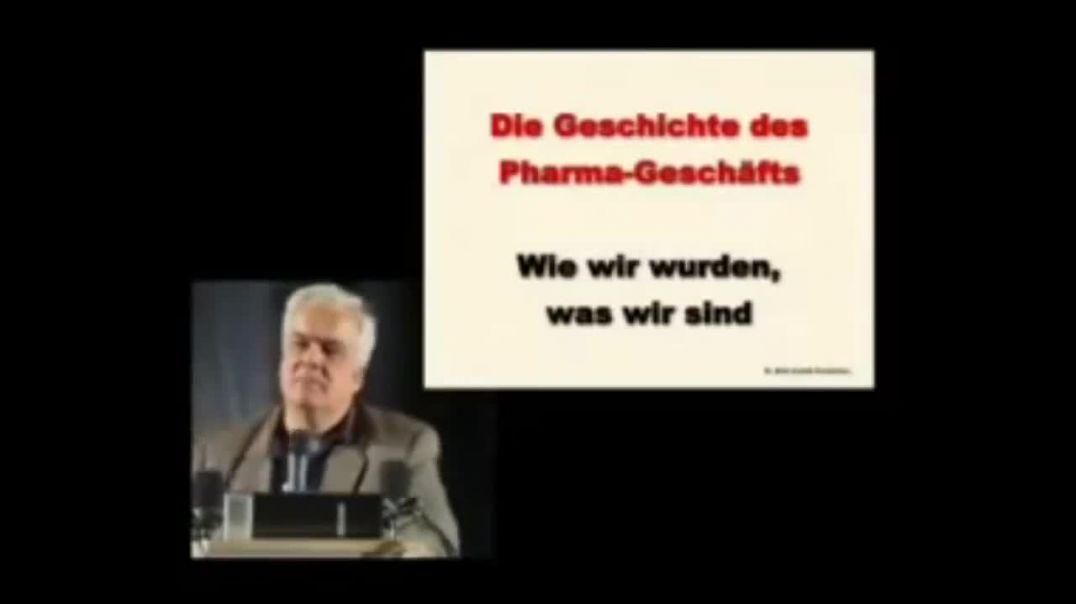 Dr. Rath: Die Geschichte des Pharma-Geschäfts - Wie wir wurden, was wir sind (2007)