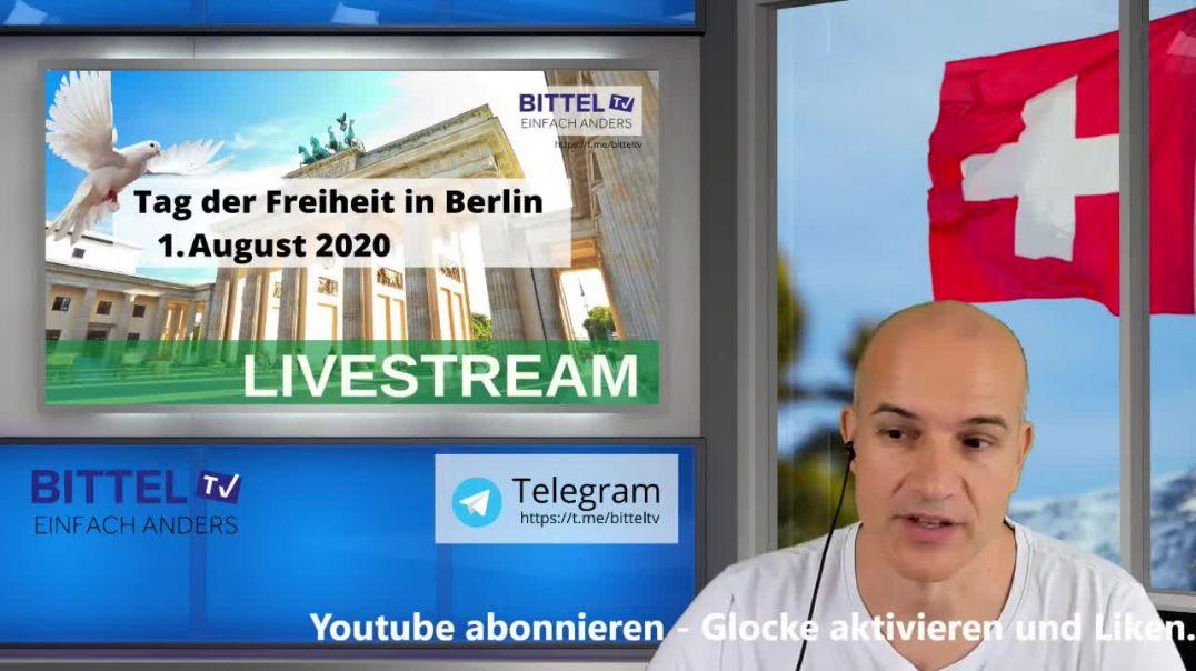Live - Tag der Freiheit in Berlin - 1. August 2020 - LIVESTREAM
