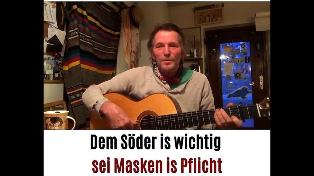 Hans Söllner - Dem Söder is wichtig sei Masken is Pflicht