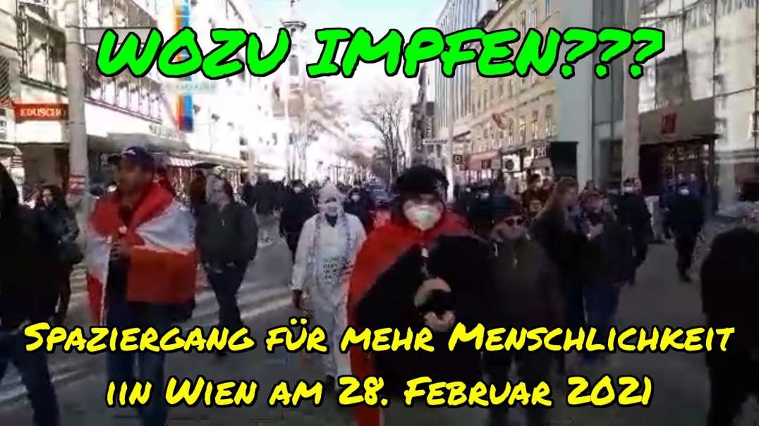 WOZU IMPFEN? - Yasins Frage beim Spaziergang für mehr Menschlichkeit am 28.2.2021 in Wien