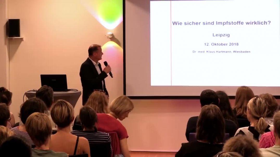 Wie sicher sind Impfstoffe wirklich? - Dr. Klaus Hartmann