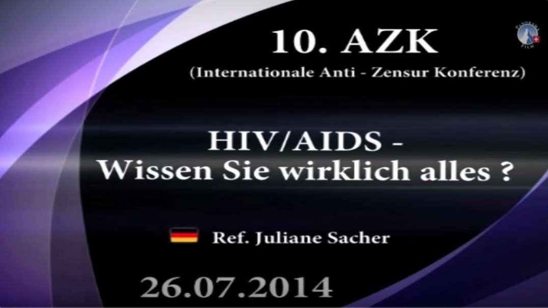 HIV/AIDS: Wissen Sie wirklich alles? - Dr. Juliane Sacher (10. AZK, 2014)
