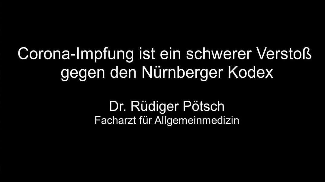 Dr. Pötsch: Corona-Impfung schwerer Verstoß gegen Nürnberger Kodex