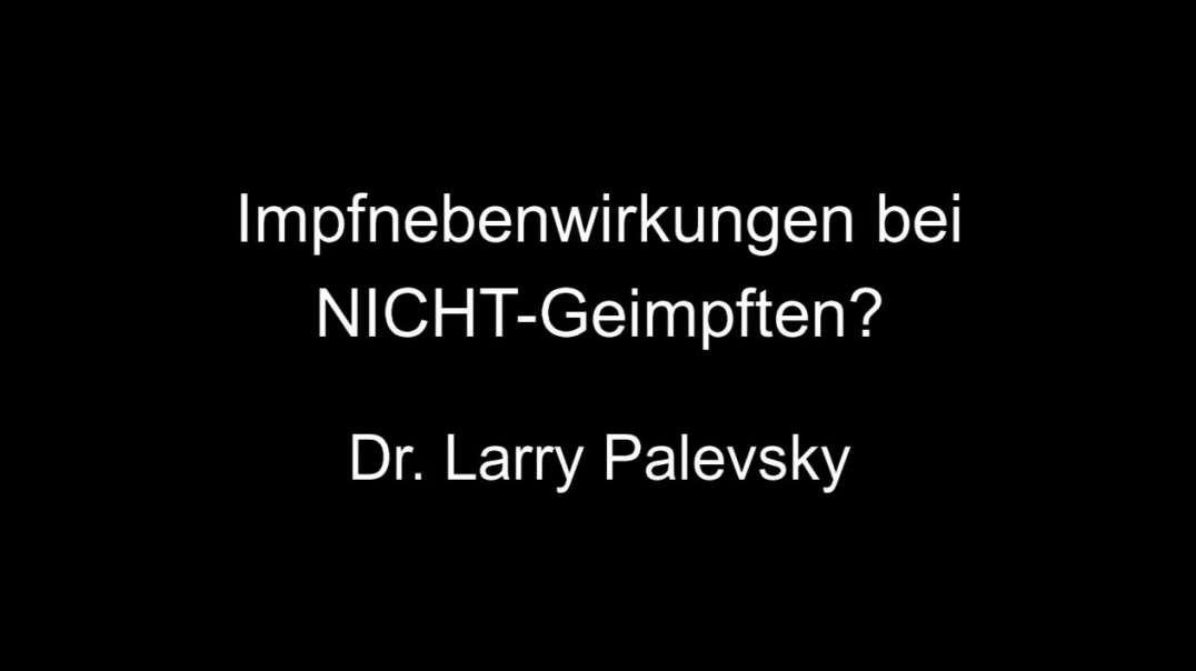Dr. Palevsky - Impfnebenwirkungen bei NICHT-Geimpften?