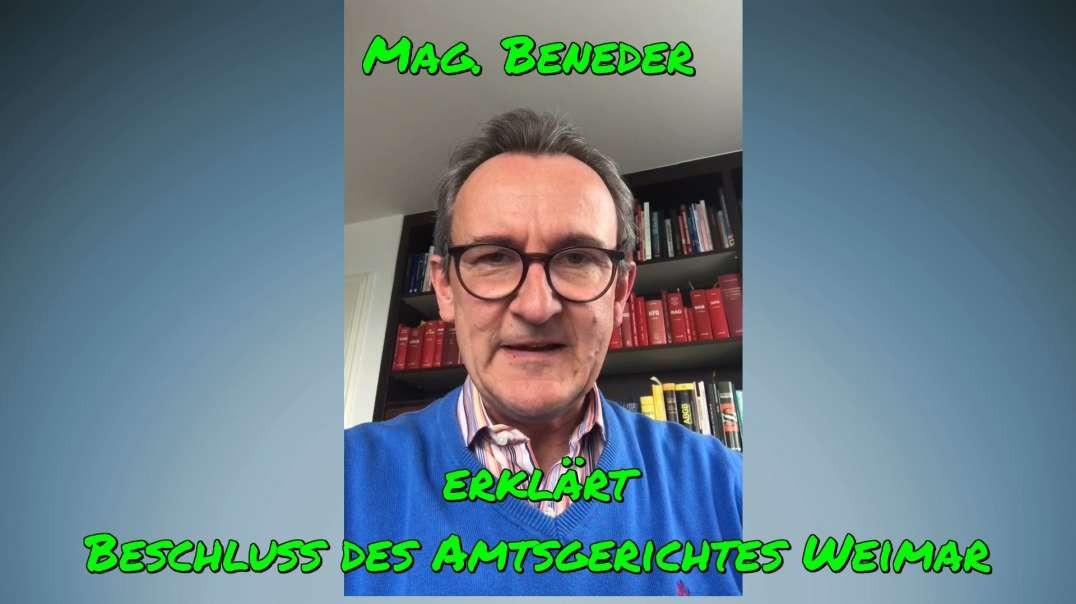 MAG. BENEDER erklärt Beschluss des Amtsgerichtes Weimar samt 3 Gutachten