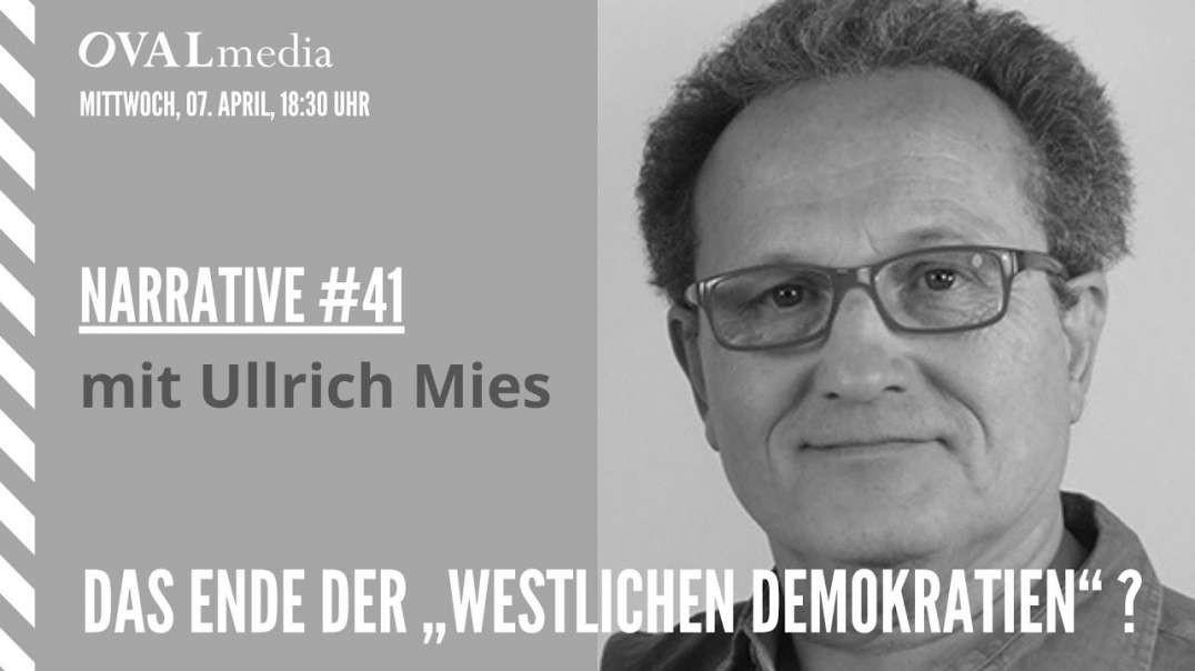 Narrative #41 – Ullrich Mies