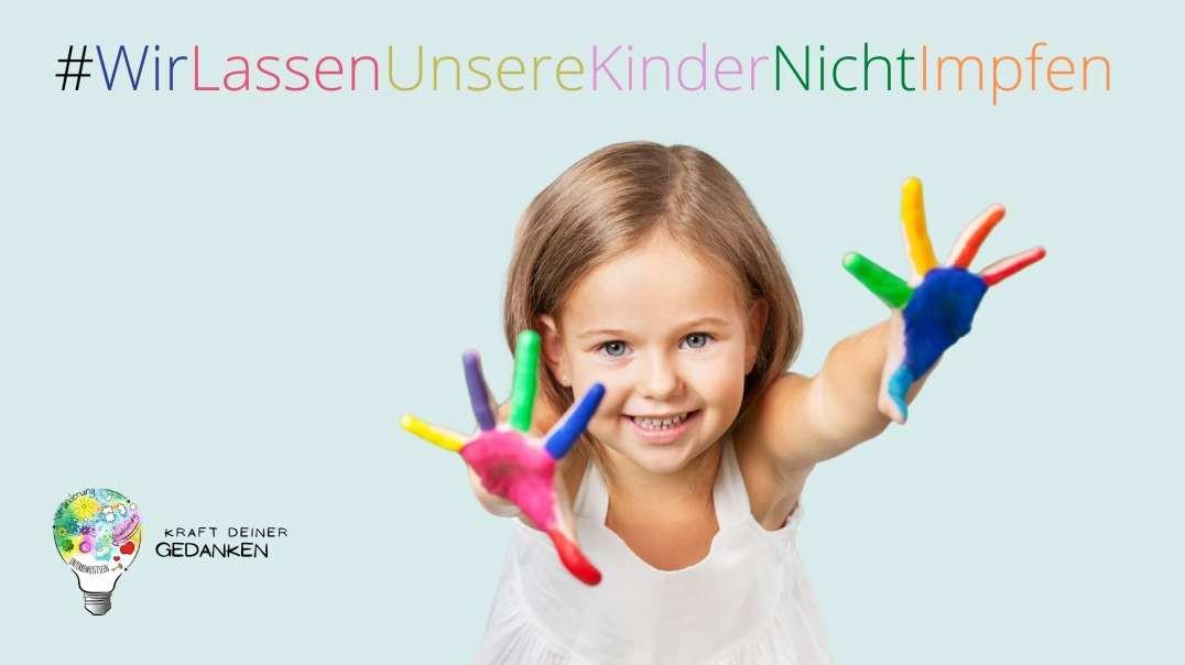 #WirLassenUnsereKinderNichtImpfen