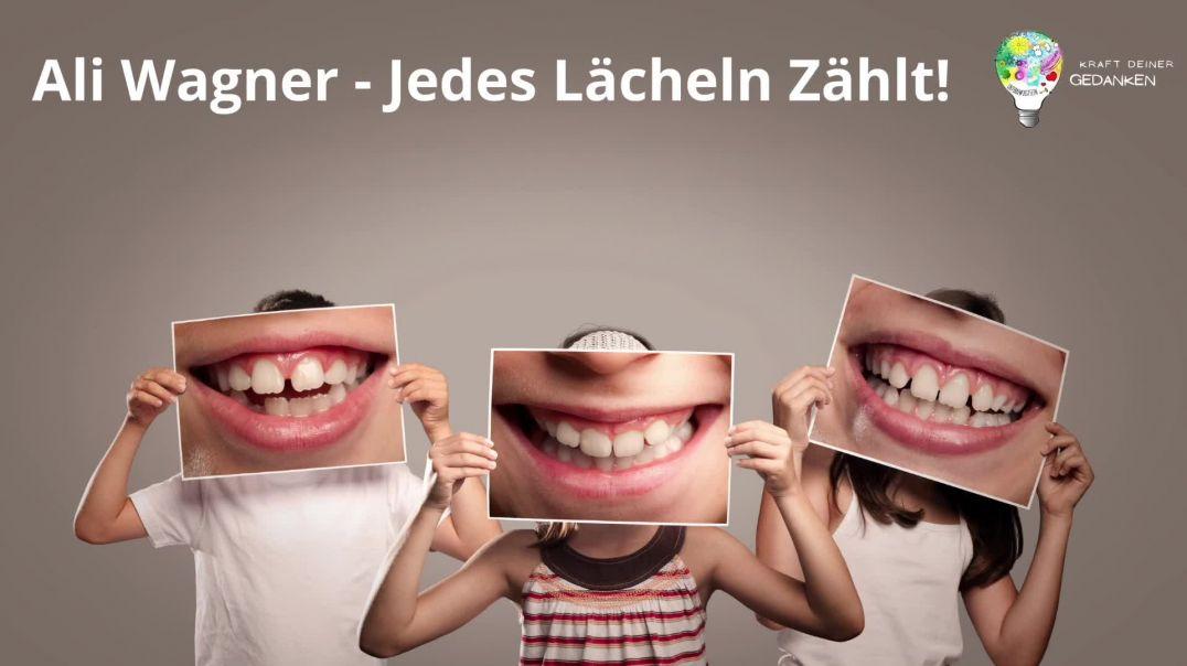 Ali Wagner - Jedes Lächeln Zählt
