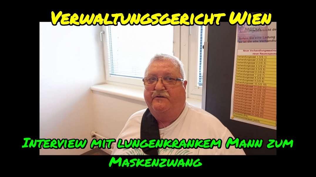 Verwaltungsgericht Wien: Mandant | Interview mit Lungenkranken zum Maskenzwang