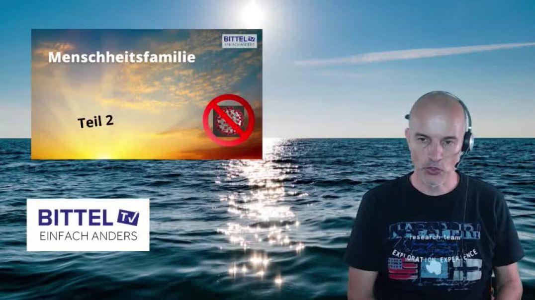 Corona FREI - Menschheitsfamilie - TEIL 2