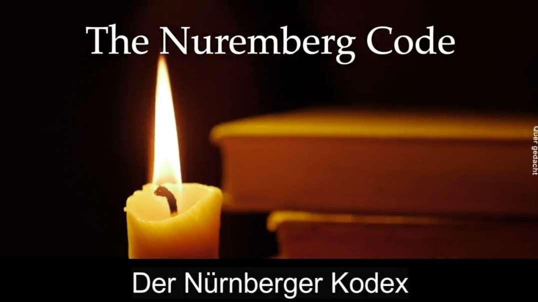 The Nuremberg Code / Der Nürnberger Kodex (Dr. Simone Gold)