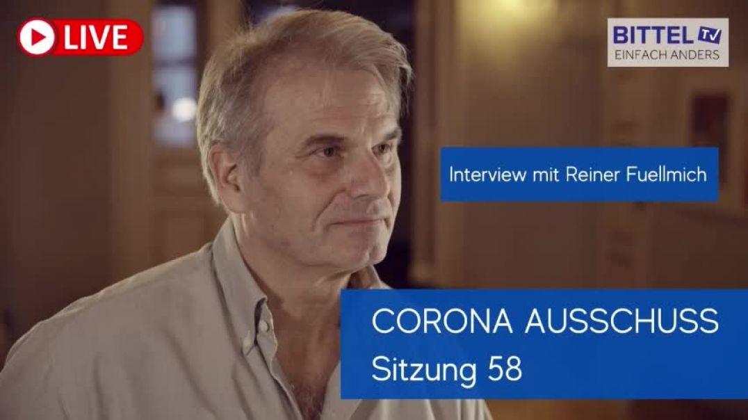 Reiner Füllmich - Zusammenfassung Corona Ausschuss Nr. 58 - LIVE