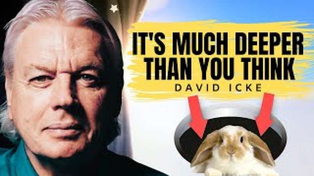 They're Doing Everything To Hide This From You | David Icke