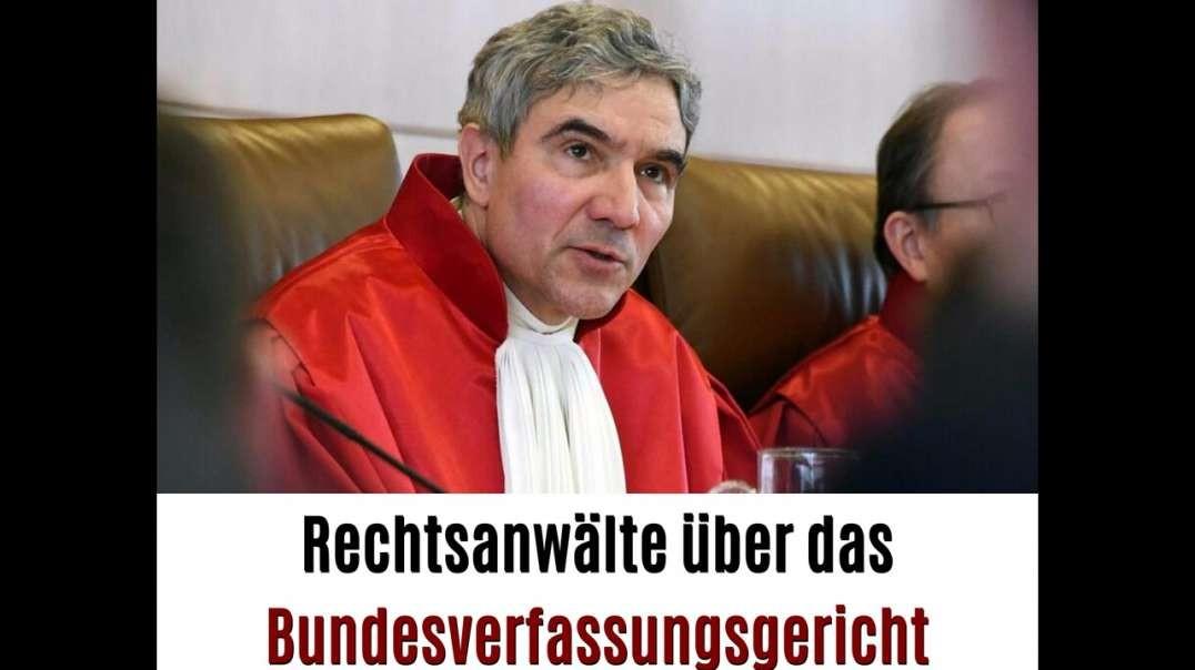 Justiz auf Linie - Rechtsanwälte über das Bundesverfassungsgericht