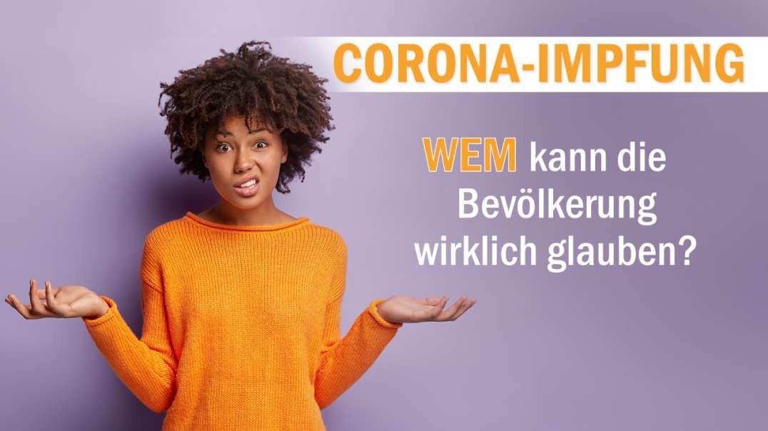 """""""Corona-Impfung"""" – wem kann die Bevölkerung wirklich glauben?"""