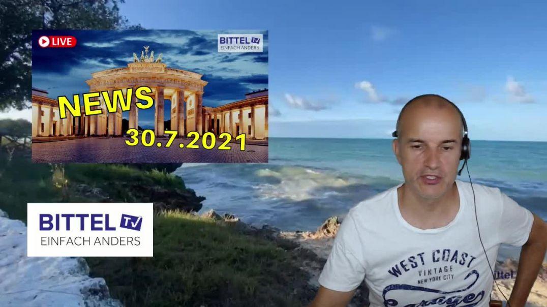 LIVE - NEWS 30.7.2021 - Teil 1