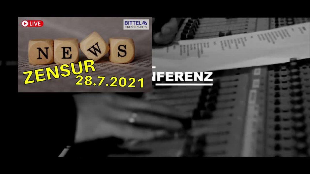 LIVE - NEWS - 28.7.2021 - Zensur - Teil 1